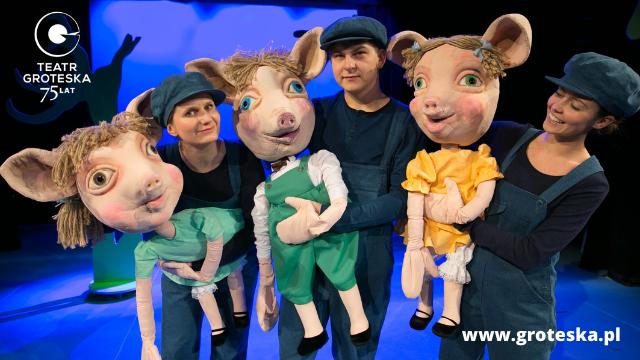Teatr Groteska - spektakl Trzy Świnki